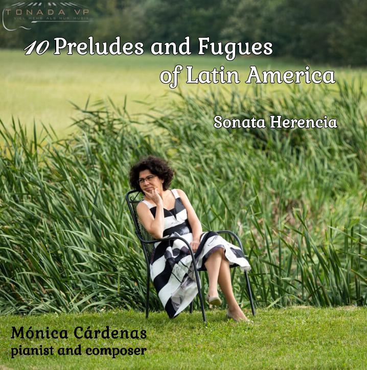 10 Preludios y Fugas de América Latina, de la pianista Mónica Cárdenas