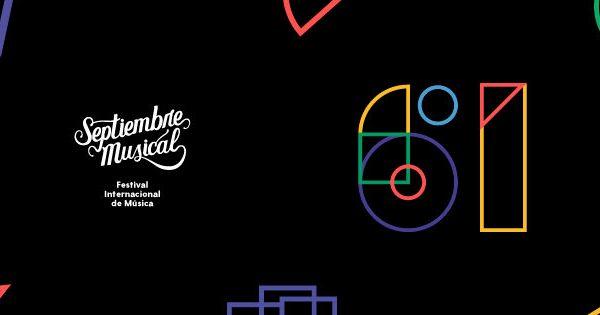 61 años del Septiembre Musical, con shows virtuales y presenciales