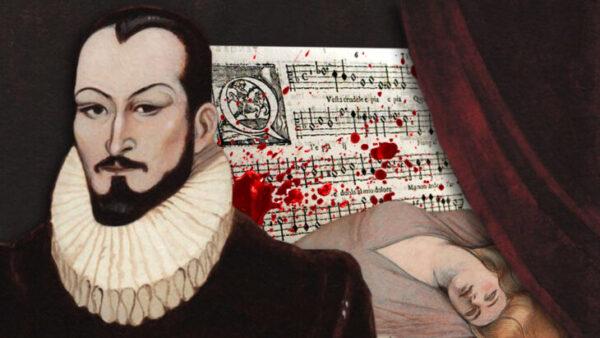 Historias para no dormir: la siniestra vida de Carlo Gesualdo