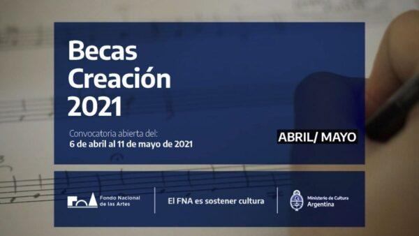 Fondo Nacional de las Artes: Becas Creación 2021