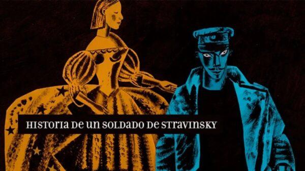 """""""Historia de un soldado"""" de Igor Stravinsky"""