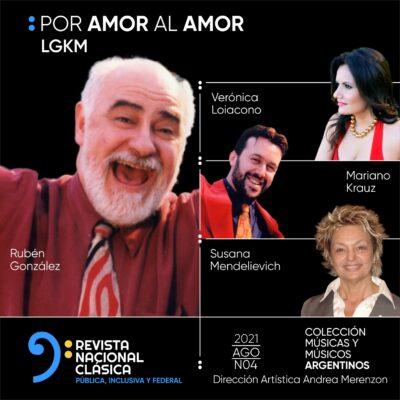 """cuarto Disco Digital Inédito de la Colección Músicas y Músicos argentinos de Radio Nacional Clásica: """"Por Amor al Amor"""""""