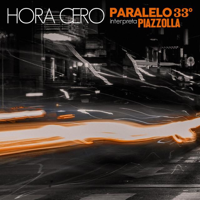 Paralelo 33º interpreta Piazzolla