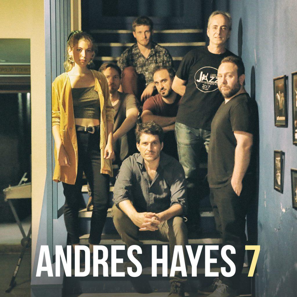 """Andrés Hayes presenta su nuevo disco """"Siete"""""""