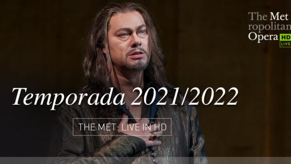 Vuelven las transmisiones de ópera en directo desde el Met