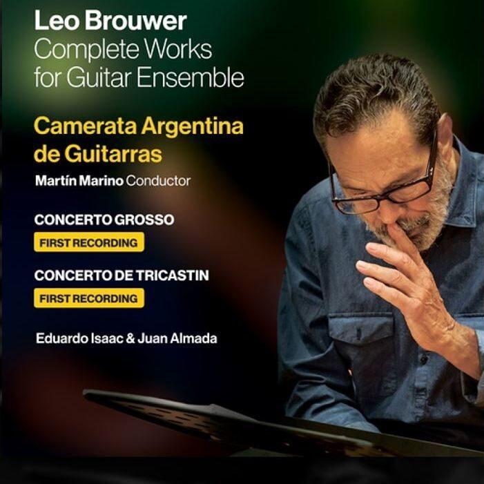 Imagen de Obras completas para ensamble de guitarras de Leo Brouwer por la Camerata Argentina de Guitarras