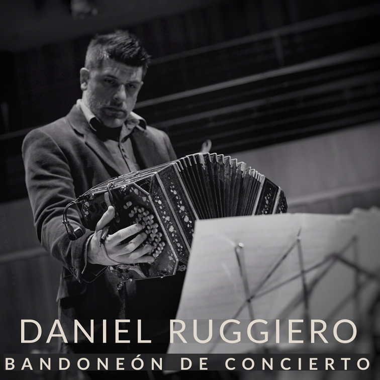 Daniel Ruggiero presenta Bandoneón de concierto