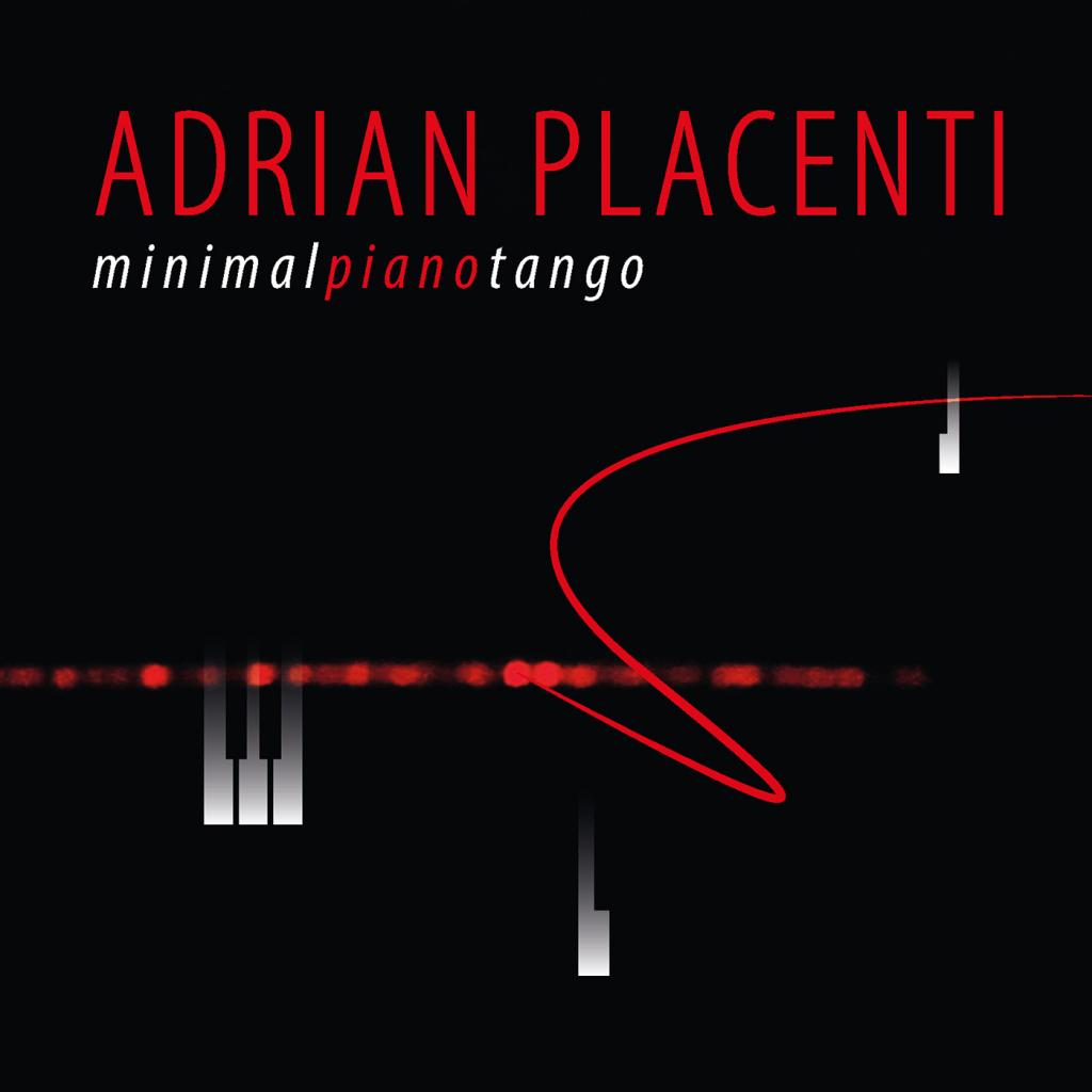 "Adrián Placenti presenta ""Minimal Piano Tango"""