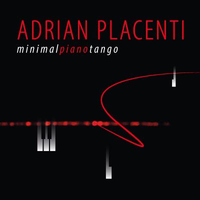 Nuevo CD del compositor y pianista Adrián Placenti