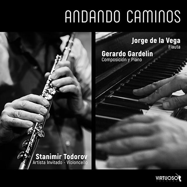 Imagen de Andando Caminos: Gerardo Gardelin & Jorge de la Vega